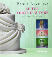 libro-le-mie-torte-dautore-paola-azzolina